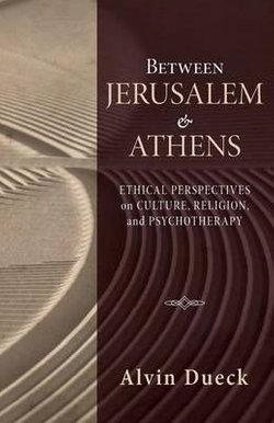 Between Jerusalem and Athens