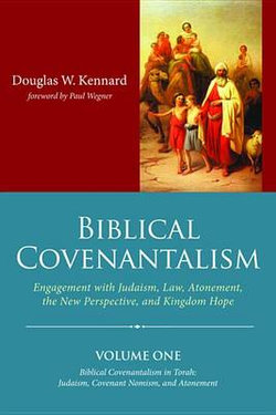 Biblical Covenantalism, Three Volume Set