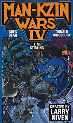 Man-Kzin Wars IV
