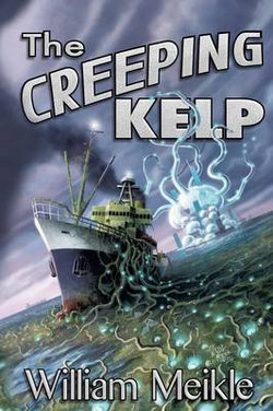 The Creeping Kelp, 2nd Edition LS Paperback