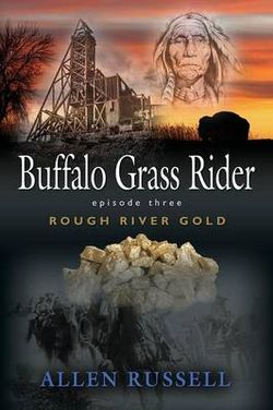 Buffalo Grass Rider - Episode Three