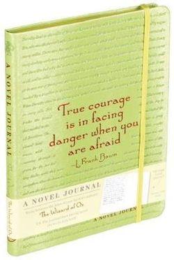 A Novel Journal: the Wonderful Wizard of Oz