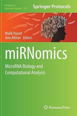 miRNomics: MicroRNA Biology and Computational Analysis