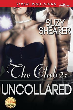 The Club 2: Uncollared