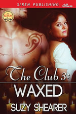 The Club 3: Waxed