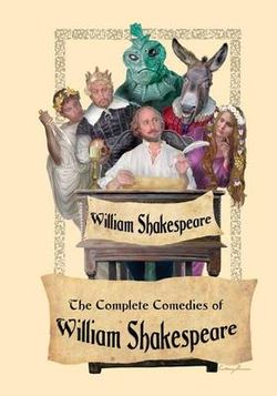 The Complete Comedies of William Shakespeare