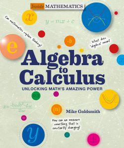 Inside Mathematics: Algebra to Calculus