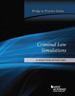 Criminal Law Simulations