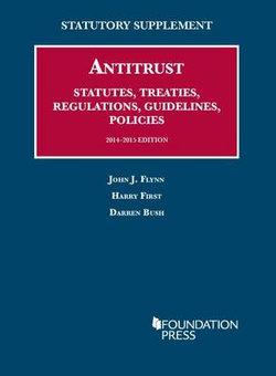 Antitrust Statutes, Treaties, Regulations, Guidelines, Policies, 2014-2015