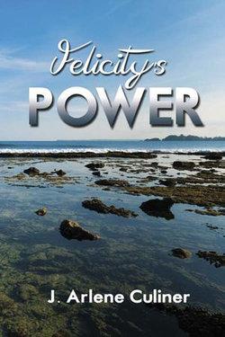 Felicity's Power