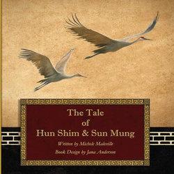 The Tale of Hun Shim & Sun Mung