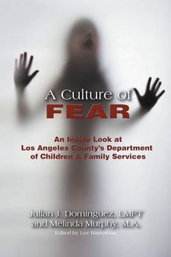 A Culture of Fear