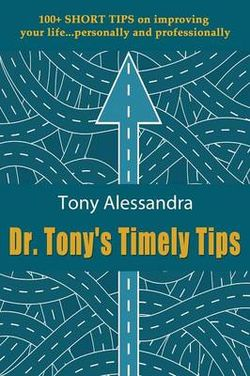 Dr. Tony's Timely Tips