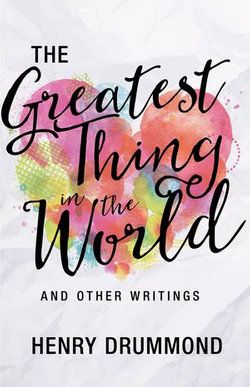 The Greatest Thing in the World and Other Writings