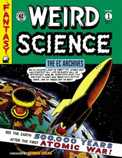 The EC Archives: Weird Science Volume 1