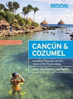 Cancún and Cozumel