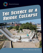 Disaster Science: Science of a Bridge Collapse