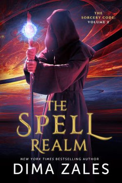 The Spell Realm (The Sorcery Code: Volume 2)