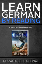 Learn German: By Reading Dystopian SCI-FI