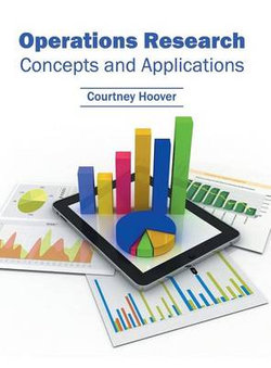Operations Research: Concepts and Applications