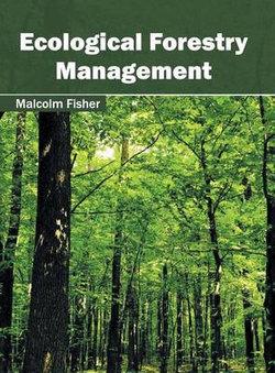 Ecological Forestry Management