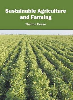 Sustainable Agriculture and Farming