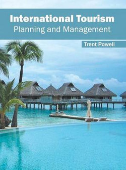 International Tourism: Planning and Management