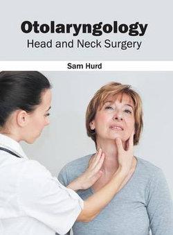 Otolaryngology: Head and Neck Surgery