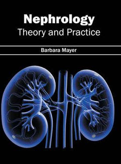 Nephrology: Theory and Practice