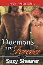 Daemons Are Forever (Siren Publishing Classic)