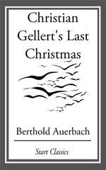 Christian Gellert's Last Christmas
