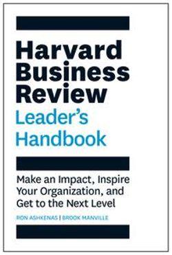 The Harvard Business Review Leader's Handbook