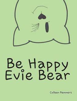 Be Happy Evie Bear
