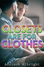Closets Are for Clothes