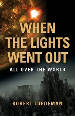 When the Lights Went Out---All Over the World