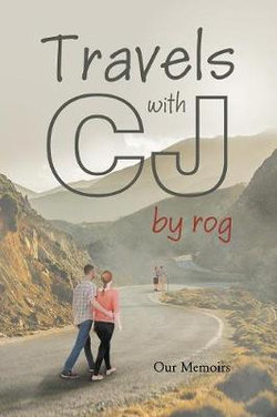 Travels with Cj by Rog