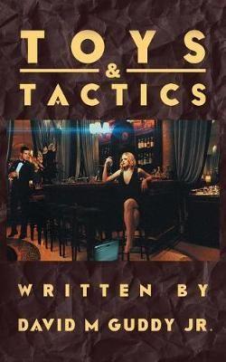 Toys & Tactics