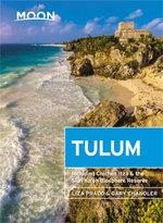 Moon Tulum (Second Edition)