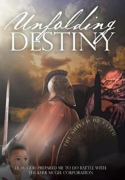 Unfolding Destiny