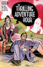 The Thrilling Adventure Hour #1