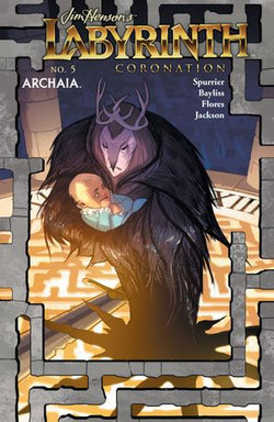 Jim Henson's Labyrinth: Coronation #5