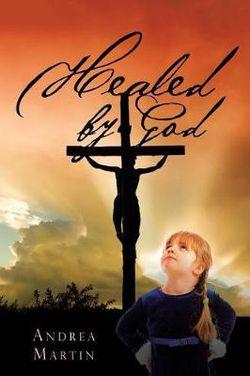 Healed by God
