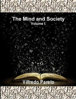The Mind and Society, Vol. 1