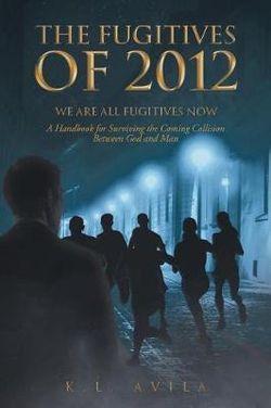 The Fugitives of 2012