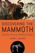 Discovering the Mammoth