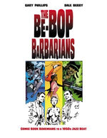 The Be-Bop Barbarians: A Graphic Novel