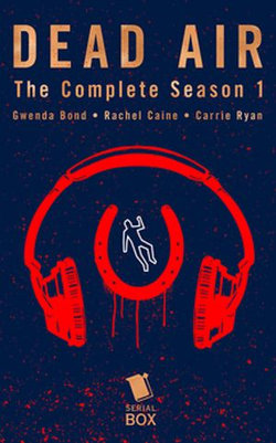 Dead Air: The Complete Season 1