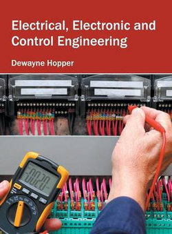 Electrical, Electronic and Control Engineering
