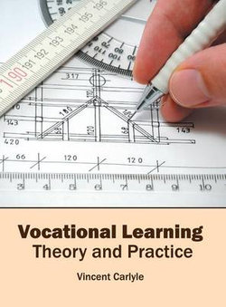 Vocational Learning: Theory and Practice