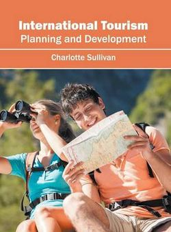 International Tourism: Planning and Development